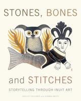 Stones Bones and Stitches