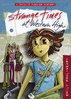 Strange Times at Western High