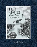 Ten Birds Meet a Monster