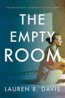 The Empty Room, by Lauren B. Davis (HarperCollins).