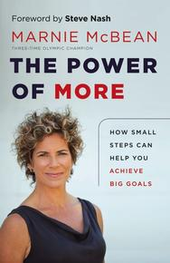 The Power of More, by Marnie McBean (Greystone Books).