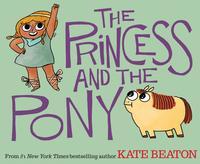 The Princess and Pony