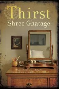 Thirst, by Shree Ghatage (Doubleday Canada).