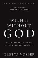 With or Without God by Gretta Vosper (HarperCollins Canada).