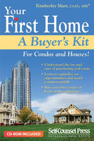 Your First Home: A Buyer's Kit, by Kimberley Marr (SelfCounsel Press).